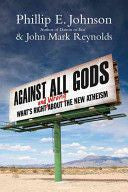 Against All Gods: What's Right and Wrong About the New Atheism  - St. Patrick's Gift Shop & Bookstore