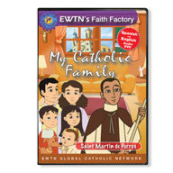 My Catholic Family - Saint Martin de Porres  - St. Patrick's Gift Shop & Bookstore