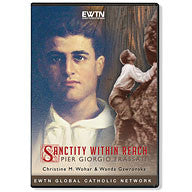 Sanctity Within Reach: Pier Giorgio Frassati  - St. Patrick's Gift Shop & Bookstore