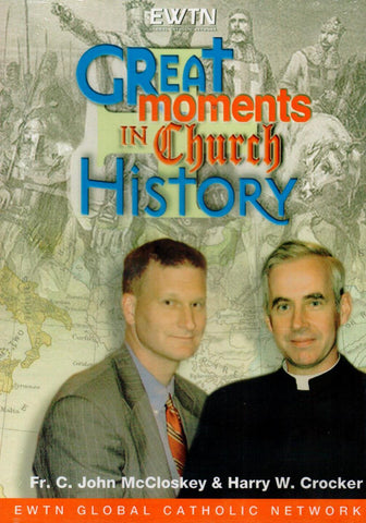 Great Moments in Church History  - St. Patrick's Gift Shop & Bookstore