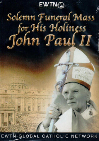 Solemn Funeral Mass for His Holiness John Paul II  - St. Patrick's Gift Shop & Bookstore