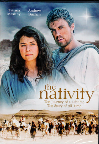 The Nativity: The Journey of a Lifetime. The Story of All Time.