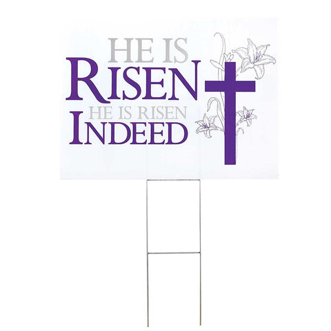 He is Risen Indeed Yard Sign
