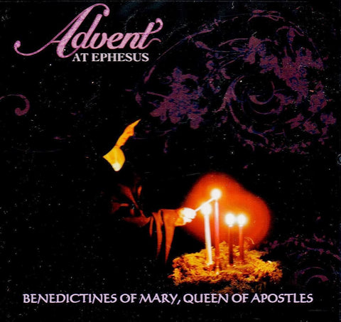 Advent at Ephesus: Benectines of Mary, Queen of Apostles  - St. Patrick's Gift Shop & Bookstore