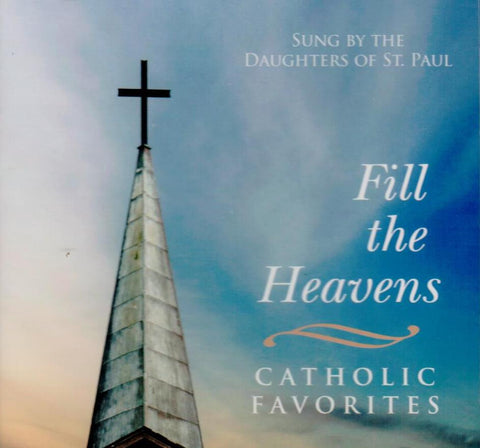 Fill the Heavens: Catholic Favorites  - St. Patrick's Gift Shop & Bookstore