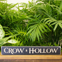 """Crow Hollow"" Engraved Sign"