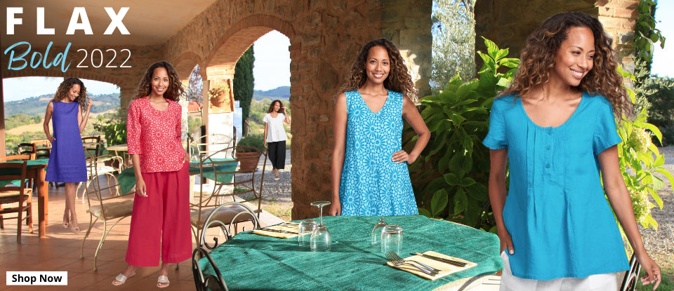 FLAX Classics Two 2020 Collection, wardrobe staples and customer favorites, in solid linen, tops, pants, dresses, jackets, in NEW Colors!