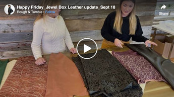 Happy Friday, Jewel Box Leather update, Sept 18