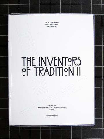 The Inventors of Tradition II