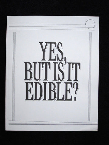 Yes, But Is It Edible?: The music of Robert Ashley, for two or more voices