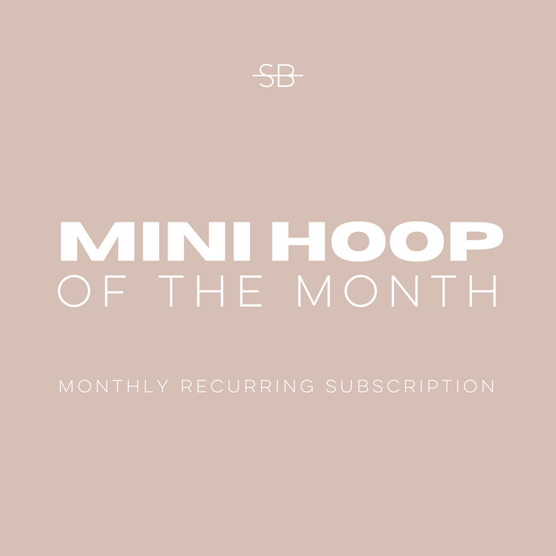 Mini Hoop of the Month Club
