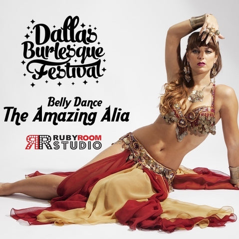 2016 Dallas Burlesque Festival Workshops presents Belly Dance Basics with THE AMAZING ALIA