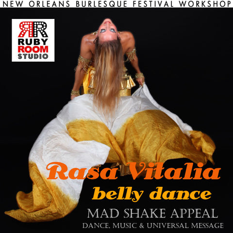 2015 New Orleans Burlesque Festival Workshops presents ... Rasa Vitalia's Belly Dance with Mad Shake Appeal