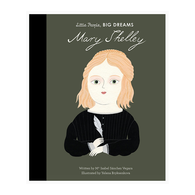 Mary Shelley - Little People Big Dreams