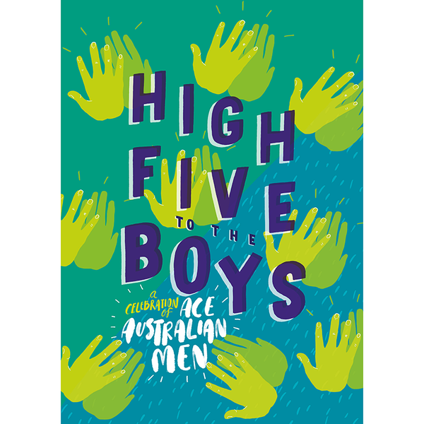 High Five to Boys: Ace Aussie Men