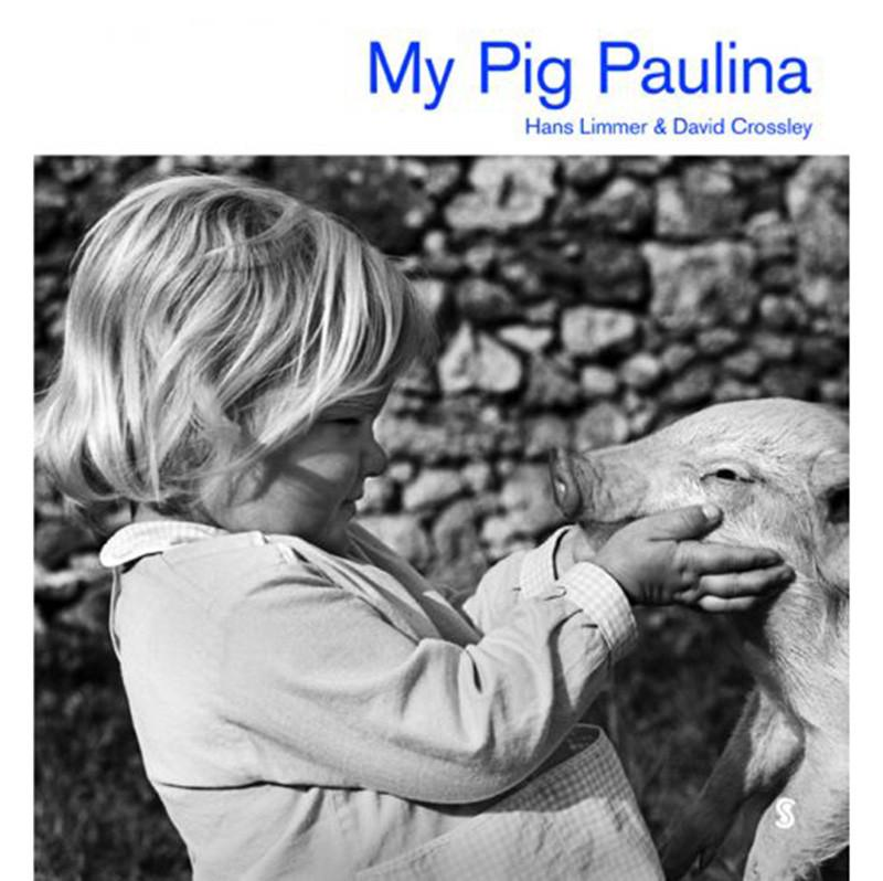 My Pig Paulina - Hans Limmer, David Crossley