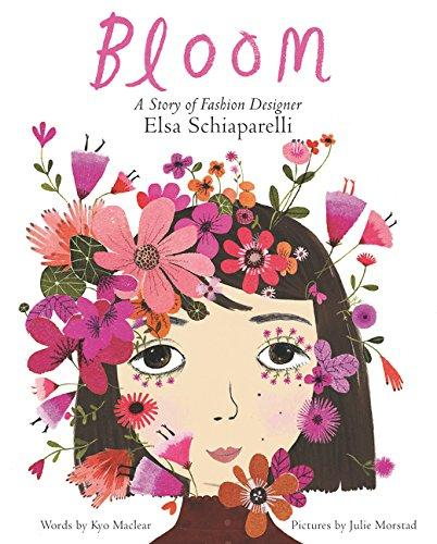 Bloom A Story Of Fashion Designer Elsa Schiaparelli