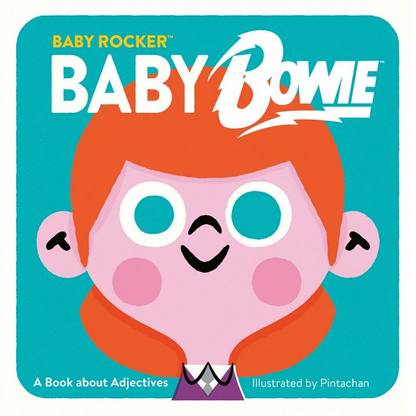 Baby Bowie, A Book About Adjectives