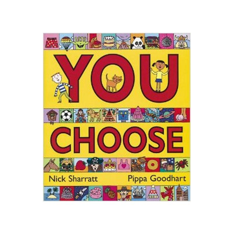 You Choose - Nick Sharratt & Pippa Goodhart