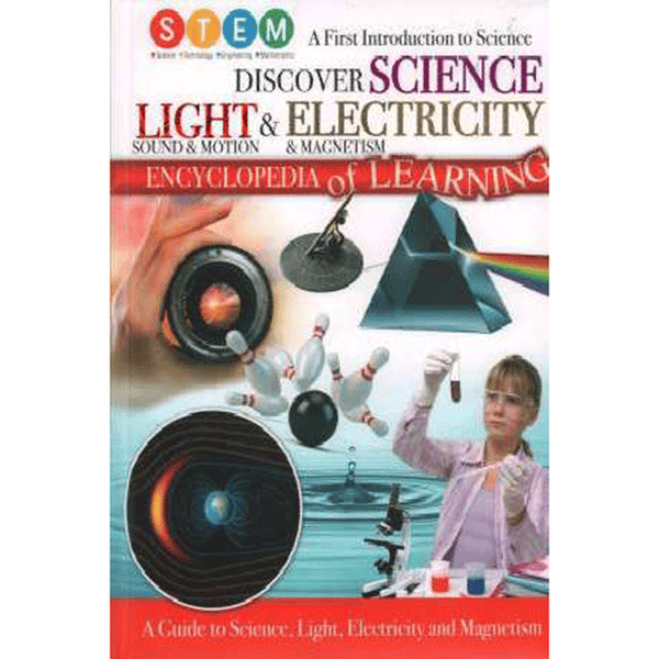 Discover Science Light & Electricity Encyclopedia