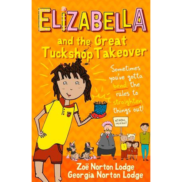 Elizabella And The Great Tuckshop Takeover