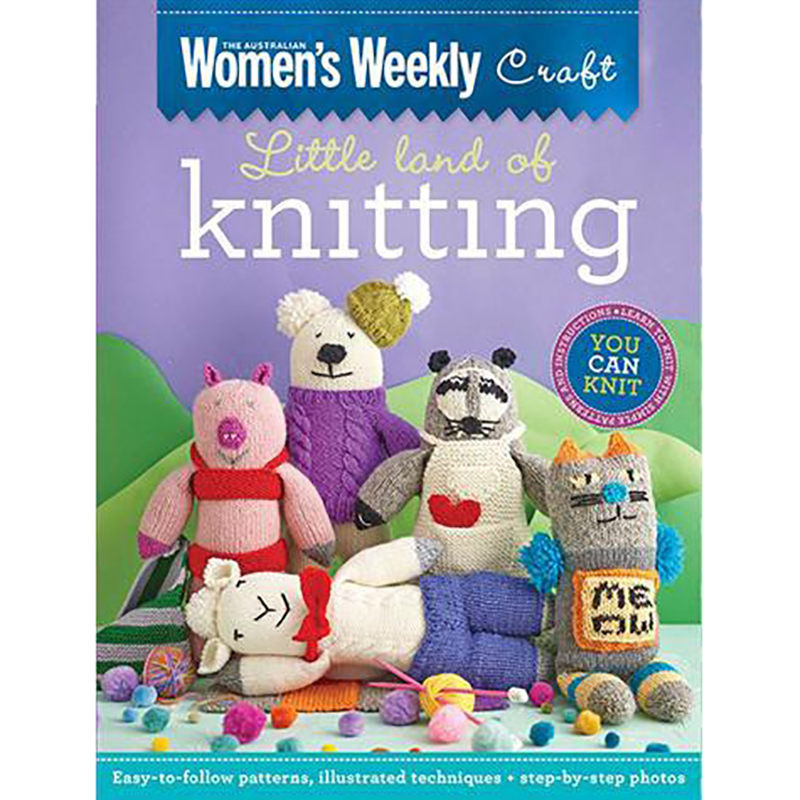 Little Land Of Knitting by Women's Weekly Craft