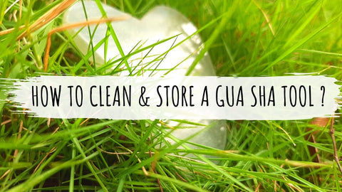 how to clean and maintain gua sha tools