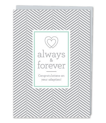 Always and forever. Congratulations on your adoption!, by Design with Heart