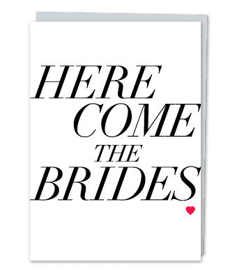 Here Come the Brides, by Design with Heart