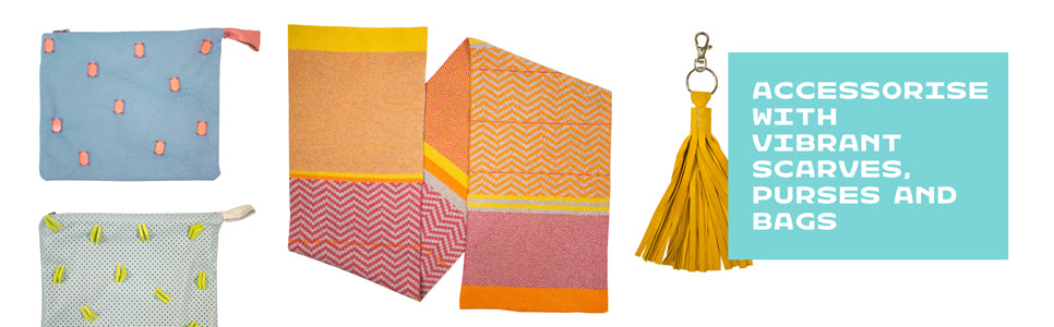 Accessorise with vibrant bags, scarves and purses