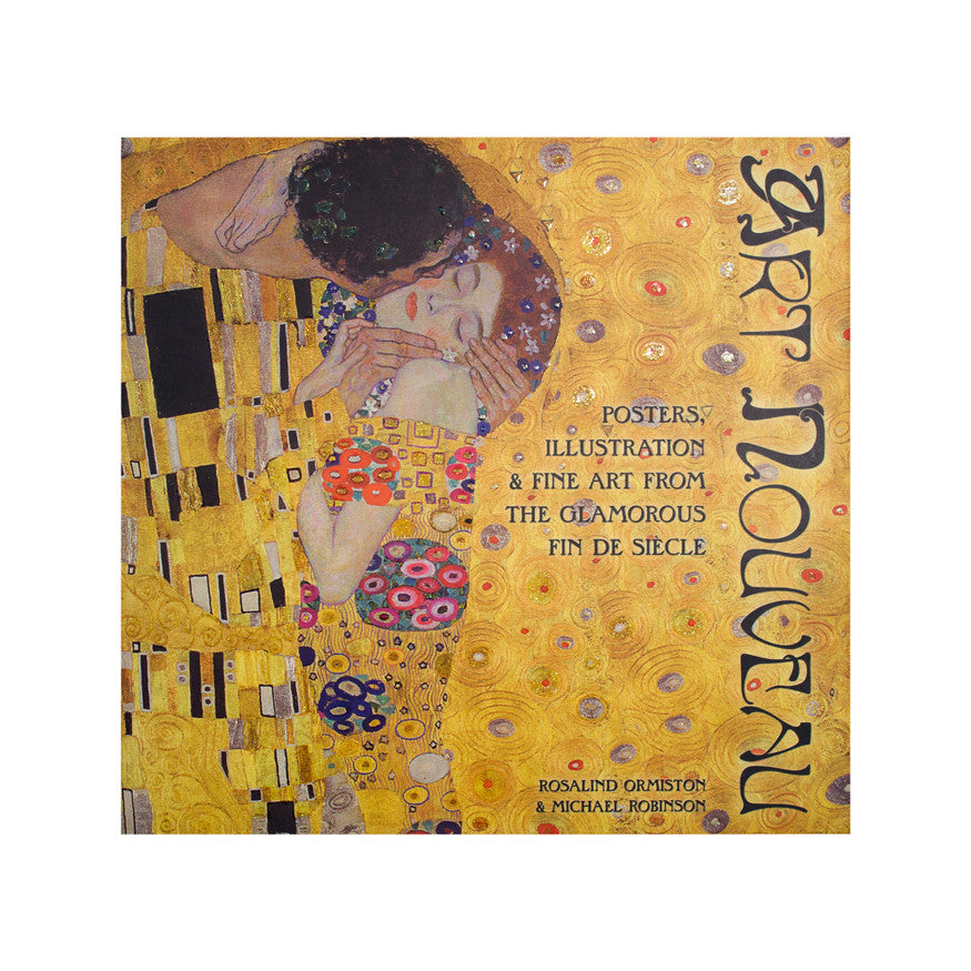 Art Nouveau: Posters, Illustration & Fine Art from the Glamorous Fin de Siècle