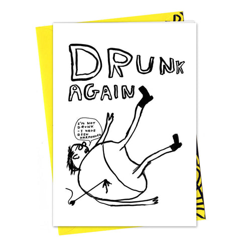 Drunk again card