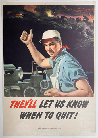 They'll let us know when to quit! - Poster Museum