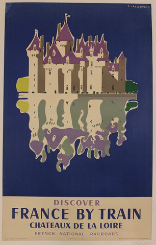 Discover France by Train - Chateaux de la Loire Poster