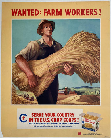 "Wanted: Farm Workers! ""Serve your Country in the U.S. Crop Corps!"" - Poster Museum"