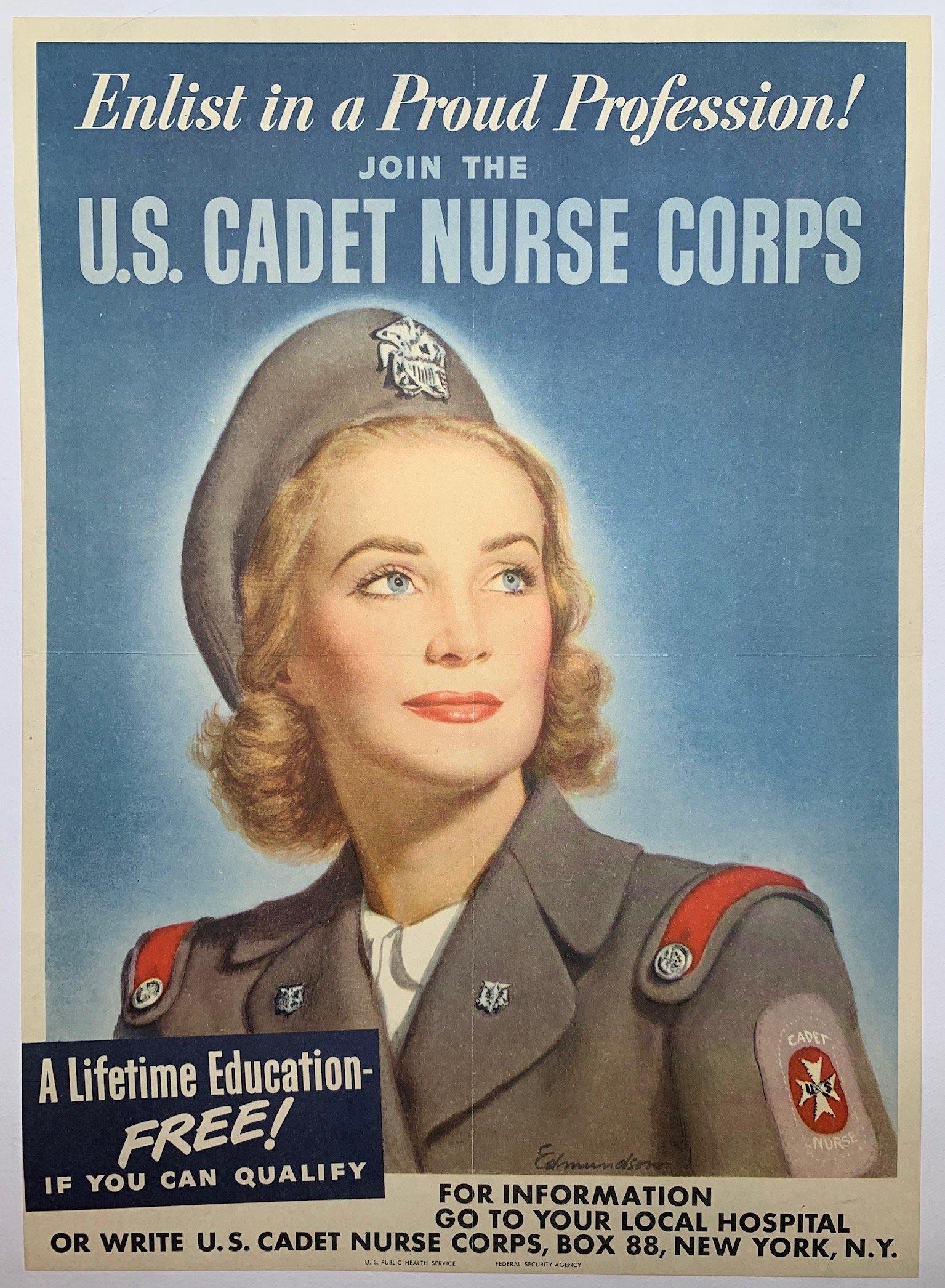 Enlist in a Proud Profession! Join the U.S. Cadet Nurse Corps.