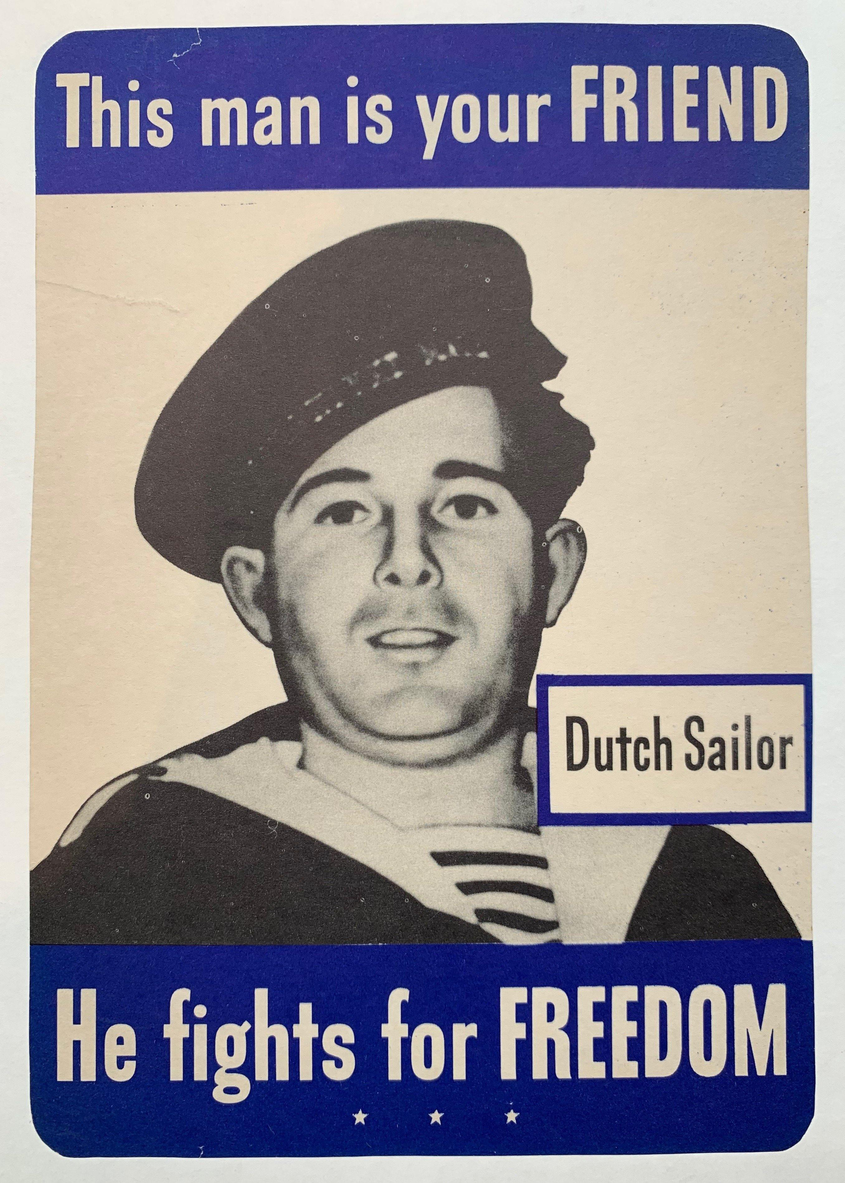 "This man is your FRIEND, He fights for FREEDOM ""Dutch Sailor"" - Poster Museum"