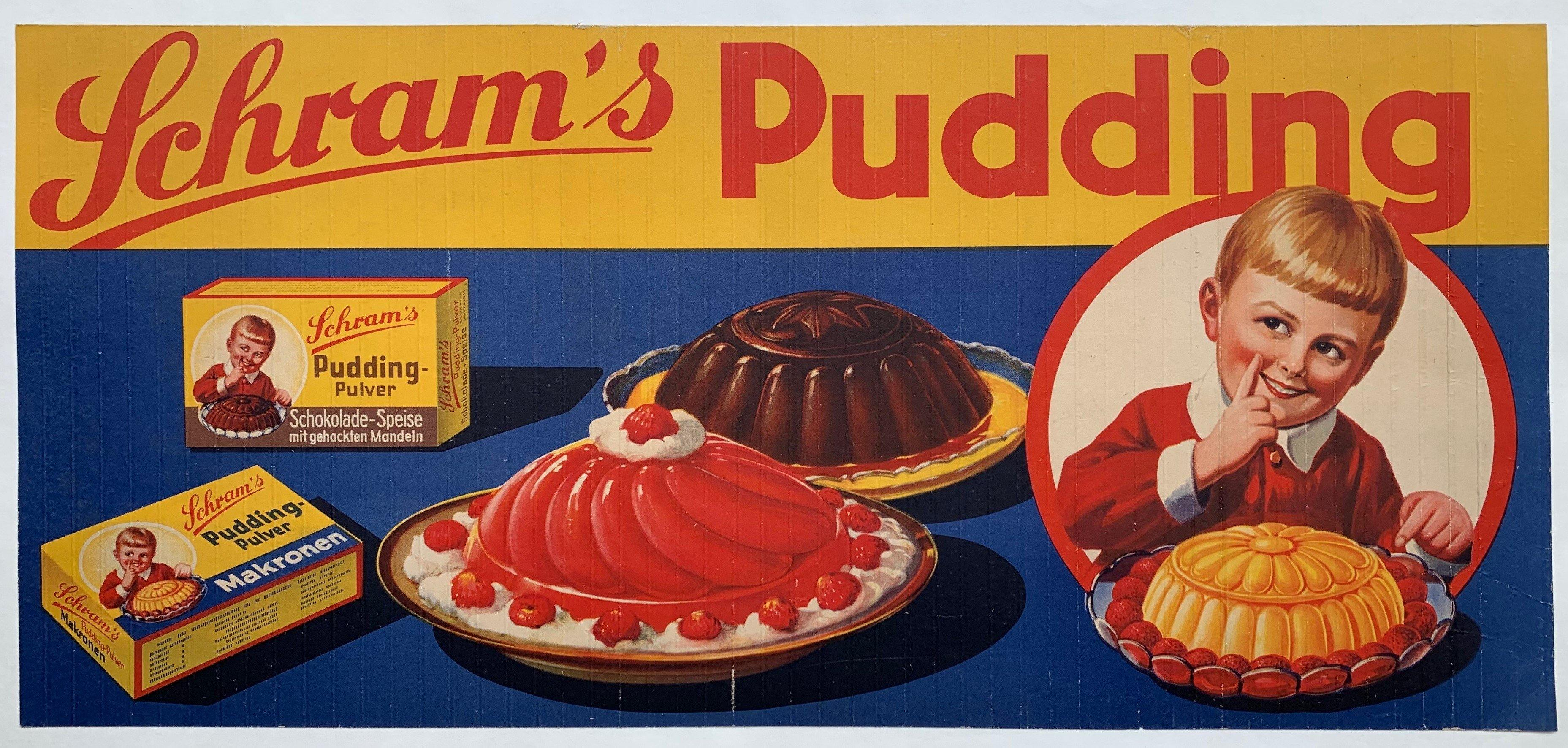 Schram's Pudding