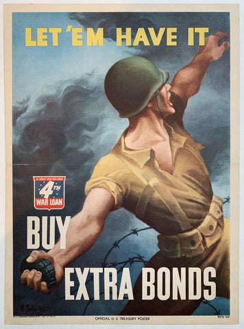 Let'Em Have it. Buy Extra Bonds. - Poster Museum