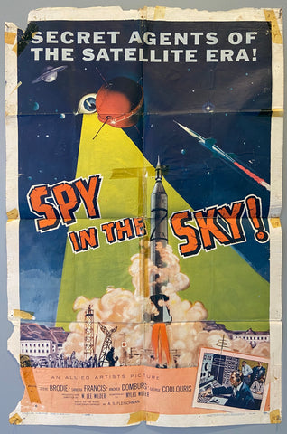 Secret Agents of the Satellite Era! -- Spy in the Sky!