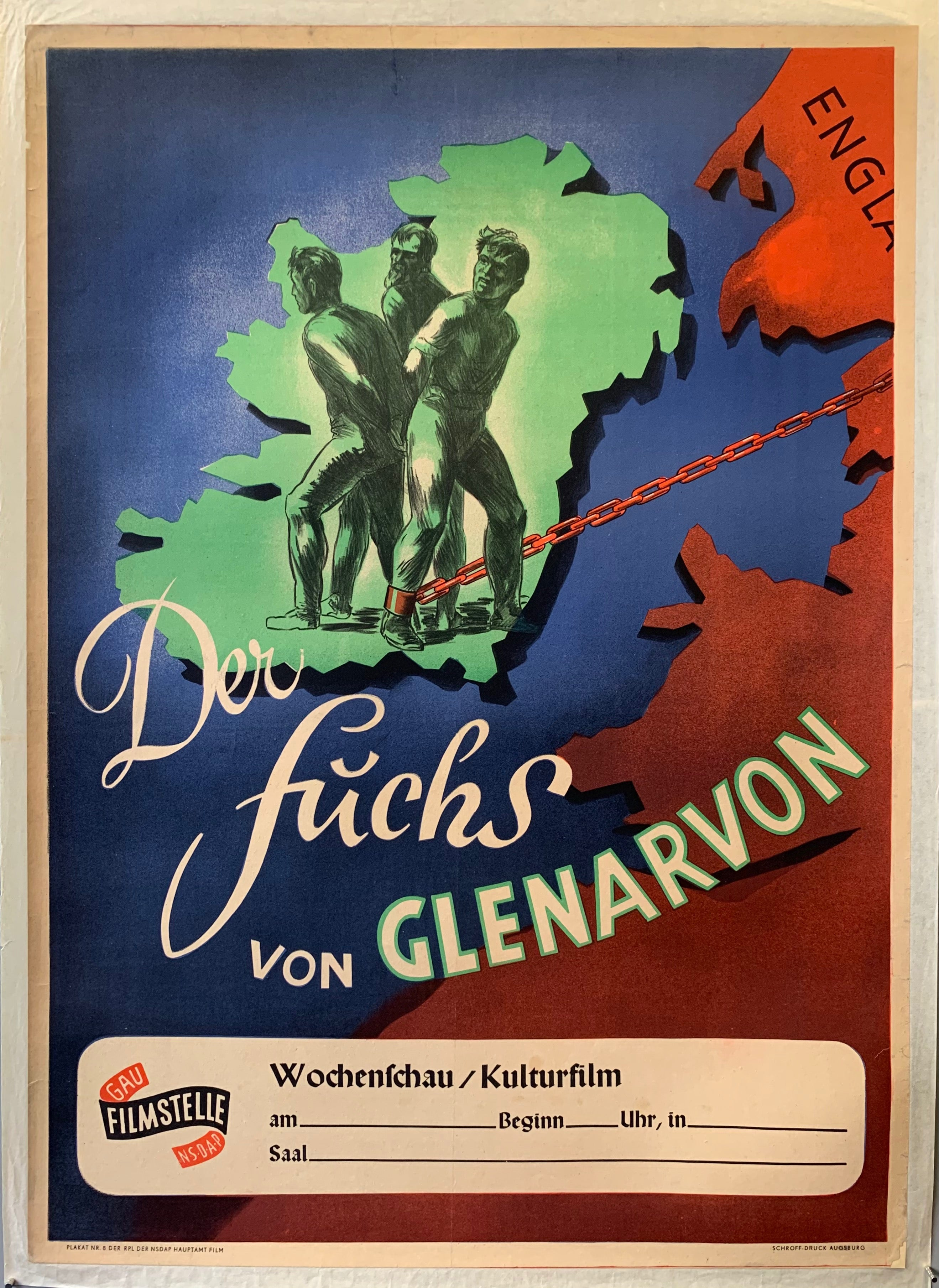 The fox of Glenarvon is a German propaganda film from the Nazi era. It portrays the years of the Irish fight for independence during World War l. This poster is for a screening of the film, with a space to fill in when and where at the bottom. Shown are 3 men standing on a map of Ireland shackled to each other  with a red chain attached to one of them coming from england.