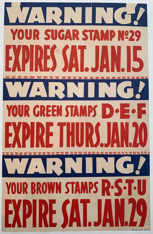 Warning! Your Sugar Stamp No 29 Expires Sat. Jan. 15 - Poster Museum