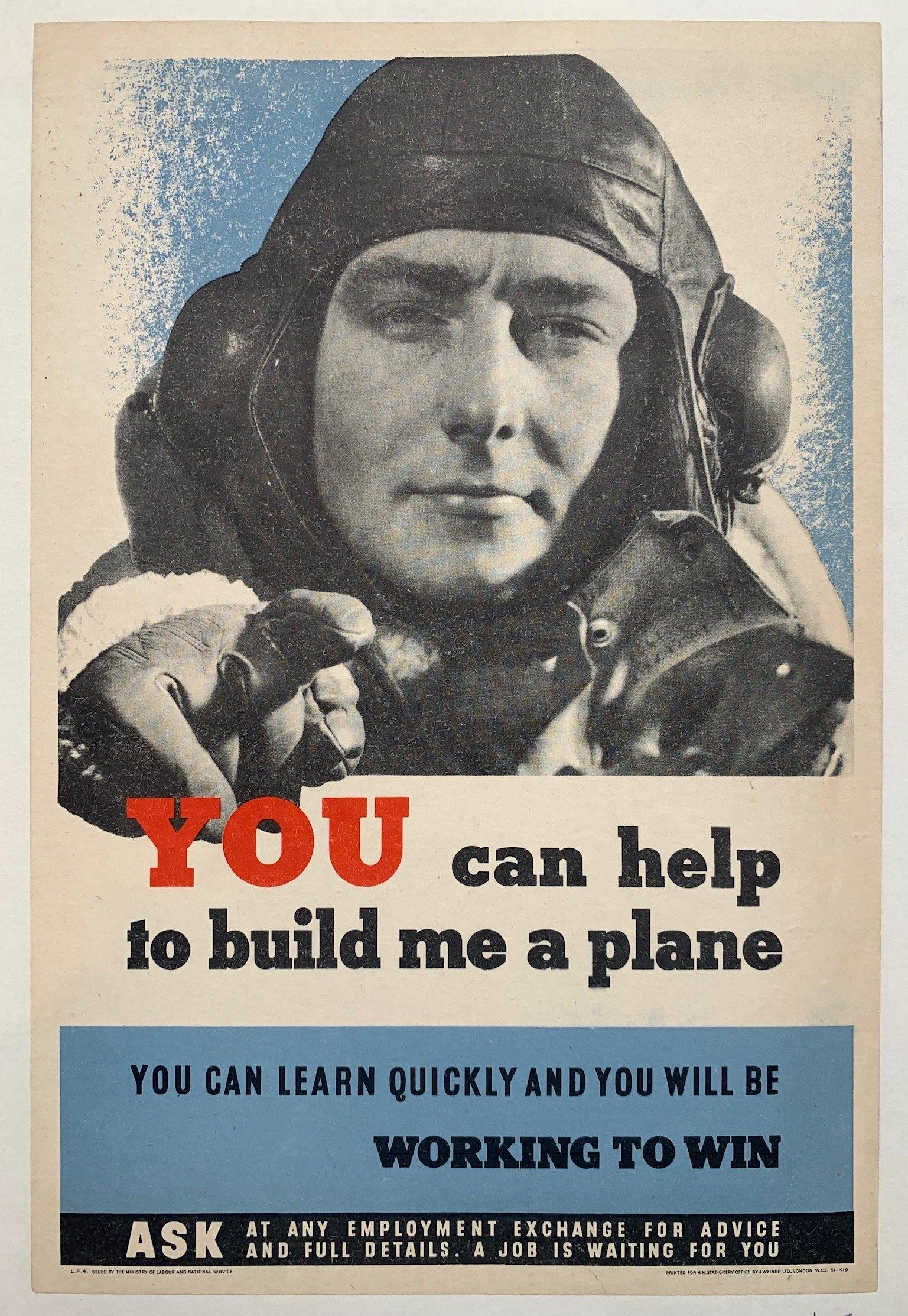 YOU can help to build me a plane. You can learn quickly and you will be working to win. - Poster Museum