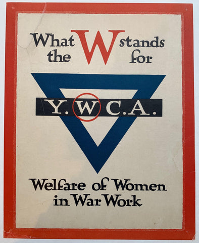 "What the W stand for ""Welfare of Women in War Work"" - Poster Museum"