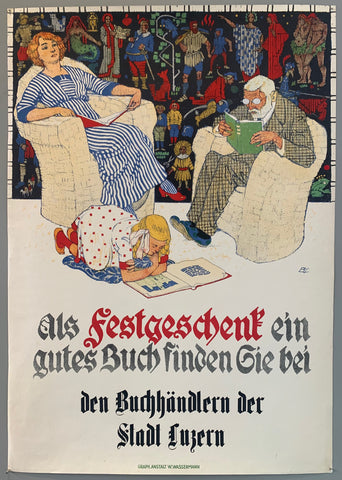 Poster advertising booksellers in Lucerne, in the german-speaking part of Switzerland. Poster shows a couple with a child, all reading book, the parents in chairs and the daughter on the floor.