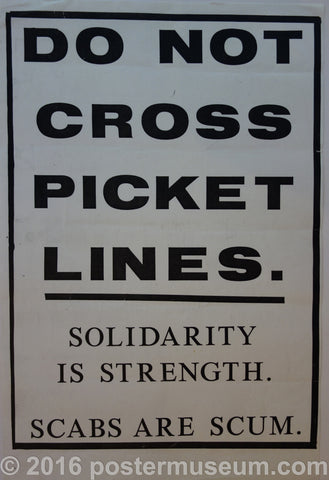 Do Not Cross Picket Lines