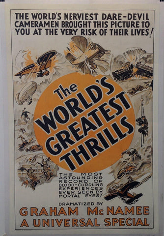 The World's Greatest Thrills by Graham McNamee, A Universal Special
