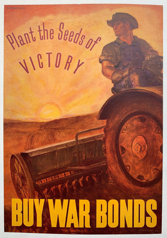 Plant the Seeds of Victory. Buy War Bonds. - Poster Museum