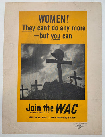 Women! They can't do any more - but you can. Join the WAC.