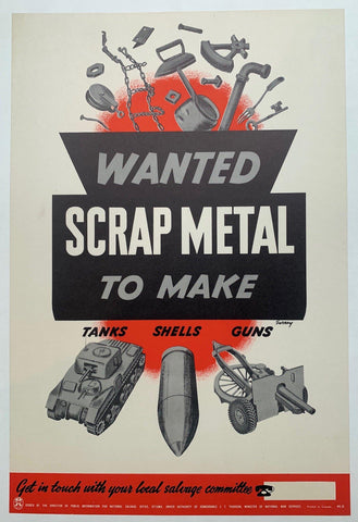 "Wanted ""Scrap Metal"" to make Tanks, Shells, Guns. - Poster Museum"